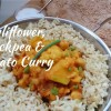 Cauliflower, Chickpea & Potato Curry
