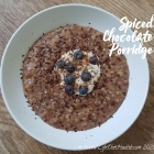 Keep Warm & Happy with Spiced Chocolate Porridge